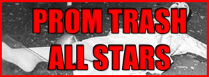 PromTrash All-Stars banner
